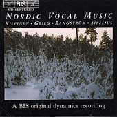 Nordic Vocal Music - Kilpinen, Grieg, Rangström, Sibelius