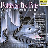 Cincinnati Pops Orchestra/Erich Kunzel (Conductor): Puttin' on the Ritz: The Great Hollywood Musicals