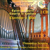 Historical Organs: Dubois, Guilmant, Saint-Saens /  Domenico Severin