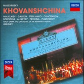 Mussorgsky: Khovanshchina / Minjelkiev, Galuzin, Steblianko, Okhotnikov, Borodina, Alexeyev