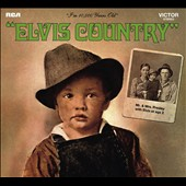 Elvis Presley: Elvis Country [Legacy Edition] [Digipak]