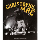 Christophe Maé: On Trace LA Route: Live