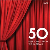 50 Best Songs from the Musicals [3 CDs]