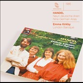 Handel: Nine German Arias, HWV 202-210 / Emma Kirkby, soprano