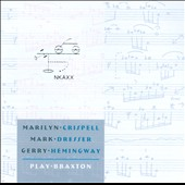 Gerry Hemingway/Marilyn Crispell/Mark Dresser: Play Braxton *