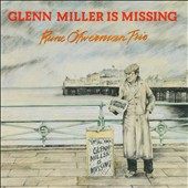 Rune Öfwerman: Glenn Miller is Missing