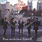 Music from the Time of Richard III / The York Waits, Rinaissance Town Band