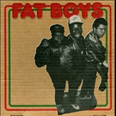 The Fat Boys: Fat Boys