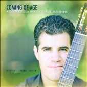 Coming of Age: Music for Guitar by Bach, Sor, T&#243;rroba and Brouwer