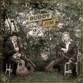 Jim Lauderdale/Buddy Miller: Buddy and Jim [Digipak]