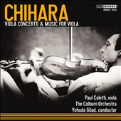 Paul Chihara: Viola Concerto & Music for Viola / Paul Coletti, viola; Jack van Geem, percussion