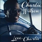 Charlie Wilson: Love, Charlie *