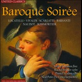 Baroque Soirée - works by Locatelli, Scarlatti, Barsanti, Vivaldi, Naudot / Rachel Podger; Ashley Solomon; Daniel Yeadon; Neal Peres Da Costa