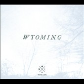 Water Liars: Wyoming [Digipak]