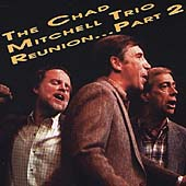 Chad Mitchell Trio: Reunion, Part 2