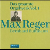 Max Reger: The Complete Organ Works, Vol. 1: Early works / Bernhard Buttmann, organ [4 CDs]