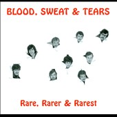 Blood, Sweat & Tears: Rare, Rarer & Rarest *
