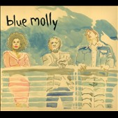 Blue Molly: Blue Molly [Digipak]