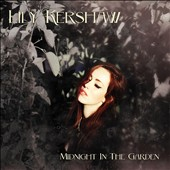 Lily Kershaw: Midnight in the Garden