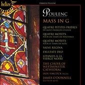 Poulenc: Mass in G; Quatre Petites Prières; Quatre Motets / Choir of Westminster Cathedral, OÆDonnell