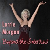 Lorrie Morgan: Beyond the Interview: Lorrie Morgan