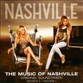 Nashville Cast: The Music of Nashville: Season 2, Vol. 1