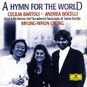 A Hymn for the World / Bartoli, Bocelli, Chung, et al