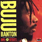 Buju Banton: Inna Heights