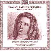 Pergolesi: Adriano in Siria / Panni, Dessi, Omilian, Anselmi