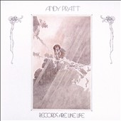 Andy Pratt: Records Are Like Life [Bonus Track] [Digipak] [8/4]