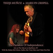 Tisziji Muñoz/Marilyn Crispell: The Paradox of Independence: Live at the Falcon In Marlboro, NY