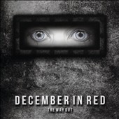 December in Red: The Way Out