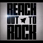 Reach: Reach out to Rock [Digipak]
