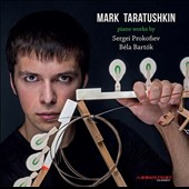 Prokofiev, Bartók: Piano Works / Mark Taratushkin, piano