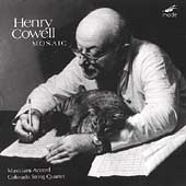 Cowell: Mosaic / Musicians' Accord, Colorado String Quartet