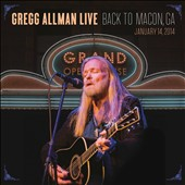 Gregg Allman: Gregg Allman Live: Back to Macon, GA [2CD/Blu-Ray] [Digipak]