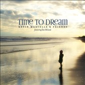 Kevin Marvelle: Time to Dream