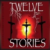 Twelve Stories: Be Transformed