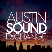 Austin Sound Exchange: Volume 3