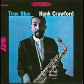 Hank Crawford: True Blue