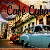 Various Artists: The Best of Cafe Cuba, Vol. 1