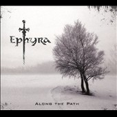 Ephyra: Along the Path [Digipak]