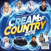 Various Artists: Cream of Country, 2016