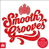 Various Artists: Smooth Grooves [Ministry of Sound]