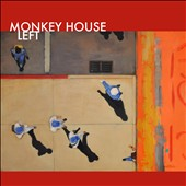 Monkey House: Left [Digipak]