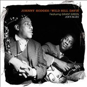 Johnny Hodges/Wild Bill Davis: Joe's Blues