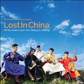 Various Artists: Lost in China: Off the Beaten Track from Beijing to Xinjiang [2/24]