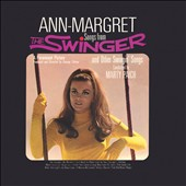Ann-Margret: Songs From the Swinger & Other Swingin' Songs [2/17]