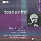 Beethoven: Symphony no 7, Missa Solemnis;  Mozart /Toscanini