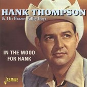 Hank Thompson & His Brazos Valley Boys: In the Mood for Hank